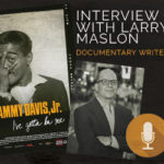 "Interview with Larry Maslon, writer of ""I've Gotta Be Me"" documentary"