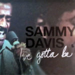 "Review: ""Sammy Davis, Jr.: I've Gotta Be Me"" Documentary"