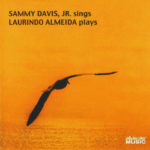 Sammy Davis Sings Laurindo Almeida Plays CCM