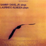 Sammy Davis Sings Laurindo Almeida Plays DCC