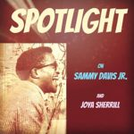 Spotlight On Sammy Davis Jr And Joya Sherrill Digital
