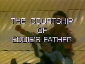 The-Courtship-Of-Eddie's-Father