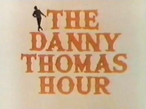 The-Danny-Thomas-Hour