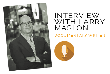 Interview with Larry Maslon